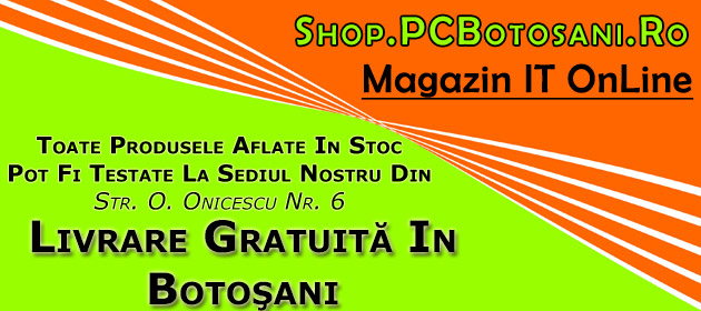 magazin calculatoare laptopuri imprimante botosani